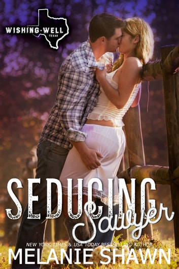 Seducing Sawyer ebook by Melanie Shawn