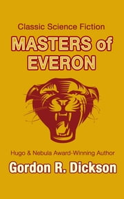 Masters of Everon ebook by Gordon R. Dickson