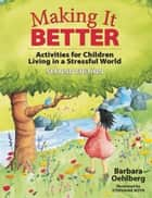 Making It Better ebook by Barbara Oehlberg