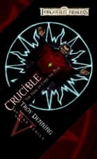Crucible: Trial of Cyric the Mad ebook by Troy Denning