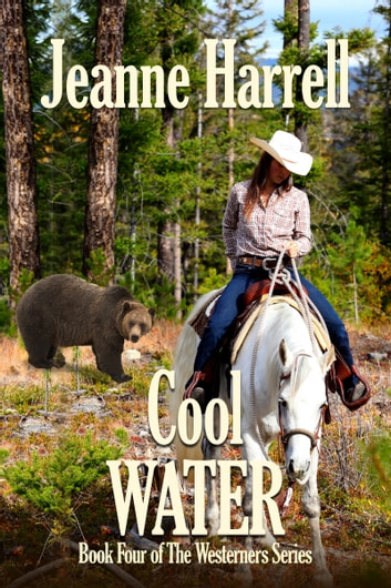 Cool Water (The Westerners, Book 4) ebook by Jeanne Harrell