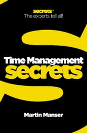 Time Management (Collins Business Secrets) ebook by Martin Manser
