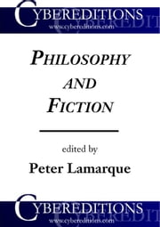 Philosophy and Fiction ebook by Lamarque, Peter