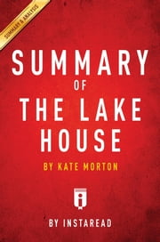 Summary of The Lake House - by Kate Morton | Includes Analysis ebook by Instaread Summaries