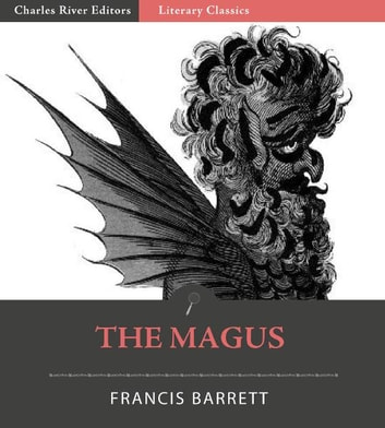The Magus (Illustrated Edition) ebook by Francis Barrett