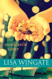 The Sandcastle Sister ebook by Lisa Wingate