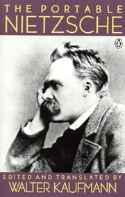 The Portable Nietzsche ebook by Friedrich Nietzsche