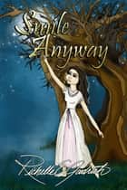 ebook Smile Anyway de Richelle E. Goodrich