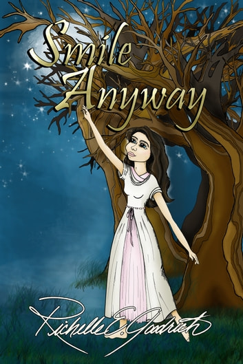 Smile Anyway ebook by Richelle E. Goodrich