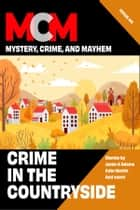 Crimes in the Countryside ebook by Lynn Maples, Leah R Cutter, Steve Liskow,...
