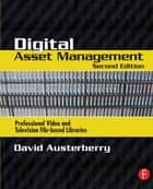 Digital Asset Management ebook by David Austerberry