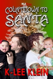 Countdown to Santa ebook by K-lee Klein