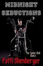 Midnight Seductions ebook by Patti Shenberger