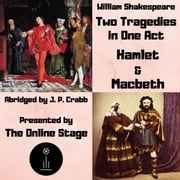 Two Tragedies in One Act audiobook by William Shakespeare
