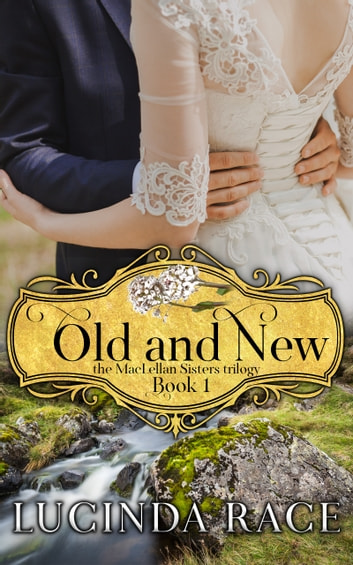 Old and New ebook by Lucinda Race