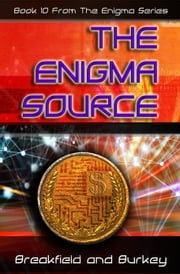 The Enigma Source ebook by Charles Breakfield, Roxanne Burkey