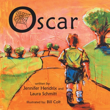 Oscar ebook by Jennifer Hendrix,Laura Schmitt
