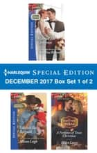 Harlequin Special Edition December 2017 Box Set 1 of 2 - Married Till Christmas\Yuletide Baby Bargain\A Fortunes of Texas Christmas ebook by Christine Rimmer, Allison Leigh, Helen Lacey