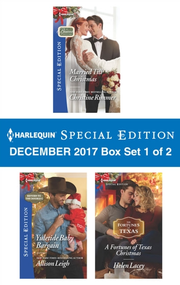 Harlequin Special Edition December 2017 - Box Set 1 of 2 - An Anthology ebook by Christine Rimmer,Allison Leigh,Helen Lacey