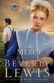 Mercy, The (The Rose Trilogy Book #3)