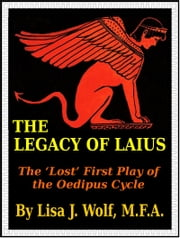 The Legacy of Laius ebook by Lisa J. Wolf