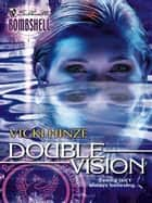Double Vision ebook by Vicki Hinze