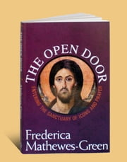 The Open Door ebook by Matthewes-Green, Frederica