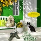 In Love with the Slacker audiobook by Melissa Storm