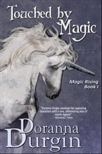 Touched by Magic, Magic Rising Book I