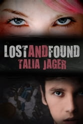 Lost and Found ebook by Talia Jager