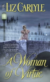 A Woman of Virtue ebook by Liz Carlyle