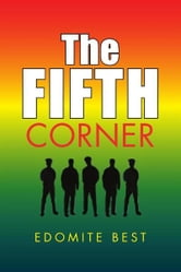 The Fifth Corner ebook by Edomite Best
