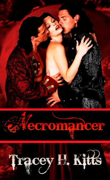 Necromancer ebook by Tracey H. Kitts