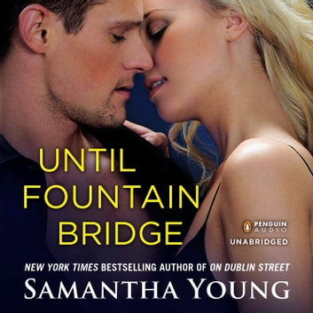 Until Fountain Bridge audiobook by Samantha Young