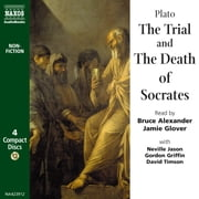 The Trial and Death of Socrates - Apology  Phaedo audiobook by Plato