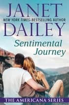 Sentimental Journey ebook by Janet Dailey
