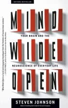 Mind Wide Open ebook by Steven Johnson