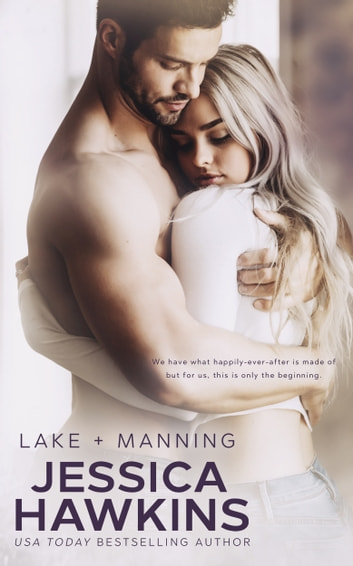 Lake + Manning ebook by Jessica Hawkins