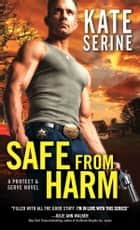 Safe from Harm ebook by Kate SeRine