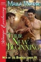 Their New Beginning ebook by Marla Monroe