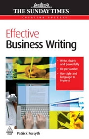 Effective Business Writing ebook by Patrick Forsyth
