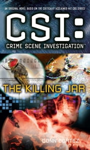 CSI: Crime Scene Investigation: The Killing Jar ebook by Donn Cortez