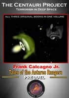 The Centauri Project ebook by Frank Calcagno