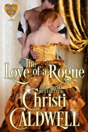 The Love of a Rogue - Heart of a Duke, #4 ebook by Christi Caldwell