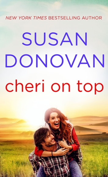 Cheri on Top eBook by Susan Donovan