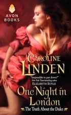 One Night in London - The Truth About the Duke ebook by