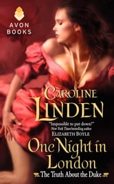 One Night in London - The Truth About the Duke ebook by Caroline Linden