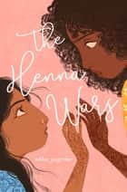The Henna Wars ebook by
