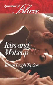 Kiss and Makeup ebook by Taryn Leigh Taylor