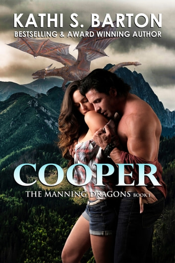 Cooper - The Manning Dragons ebook by Kathi S. Barton